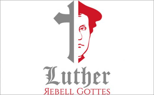 Luther - Rebell Gottes